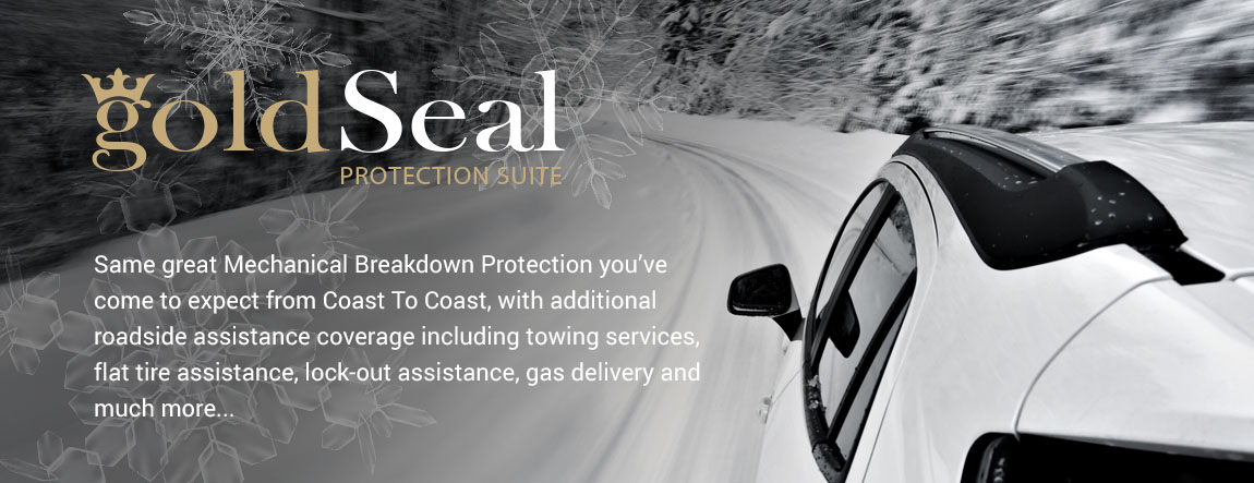 GoldSeal Protection Suite, our most comprehensive breakdown protection package.